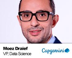 Moez Draief, Vice President Data Science, Capgemini copy